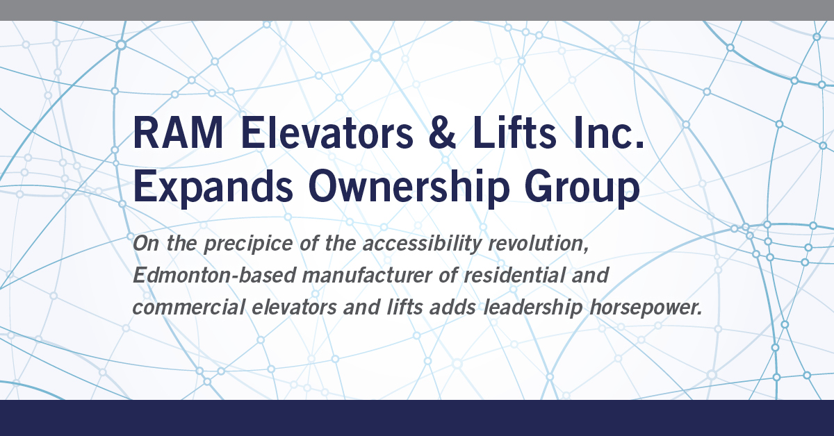Ram Elevators & Lifts Inc. Expands Ownership Group