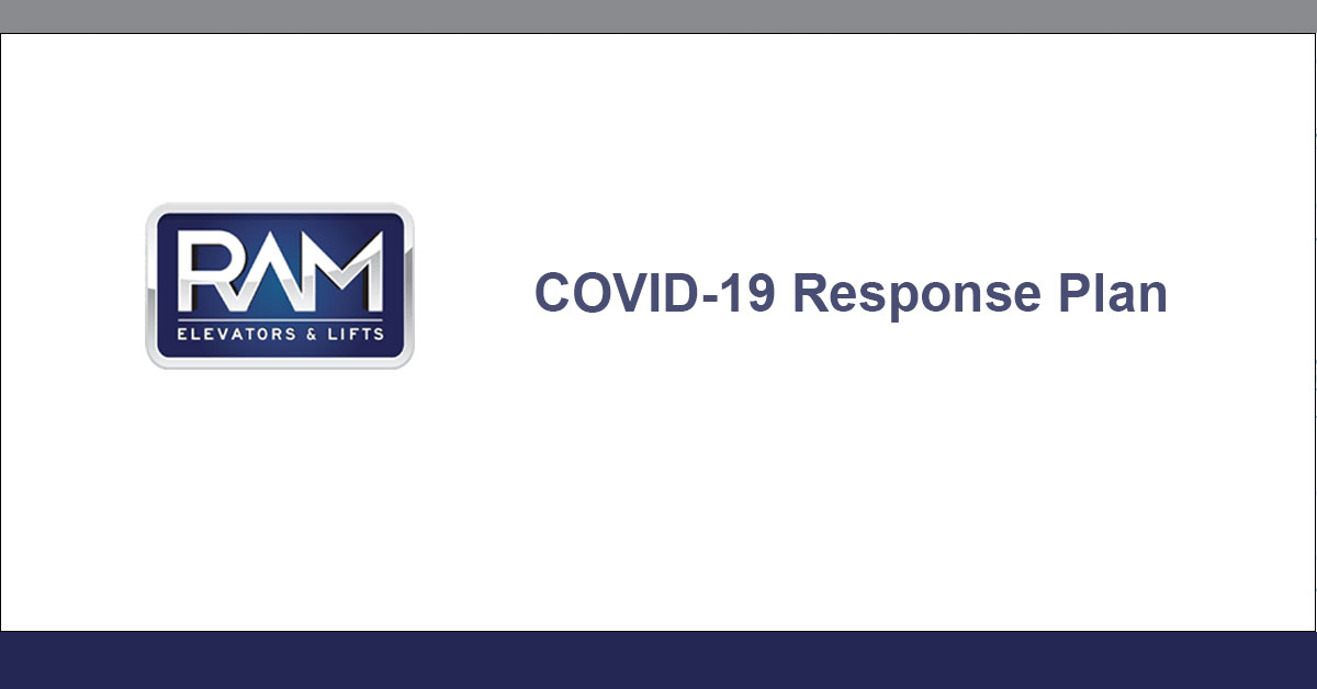 Ram Elevators & Lifts Inc. COVID-19 Response Plan